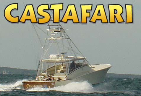 Castafari Deep Sea Fishing: The Boat  Charter Fishing Boat